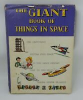 Vintage The Giant Book of Things in Space George J. Zaffo 1969 Space Trip DJ HB