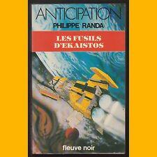 Collection Anticipation N° 1052 LES FUSILS D'EKAISTOS Philippe Randa 1981