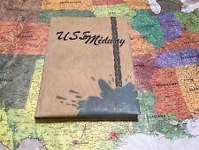 USS MIDWAY CVB-41 1952 MEDITERRANEAN CRUISE BOOK
