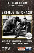Erfolg im Crash von Florian Homm, Florian Müller und Jannis Ganschow (2017, Taschenbuch)