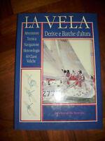 LA VELA DERIVE E BARCHE D`ALTURA - 1991 DELLA SPECOLA (BI)