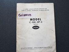 TWIN DISC POWER TAKE-OFFS MODEL C-108-HP-3S WISCONSIN MANUAL BOOK X8419-A