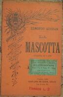 EDMOND AUDRAN LA MASCOTTA OPERETTA LIBRETTO TEATRALE D'OPERA TEATRO 1909 THEATRE