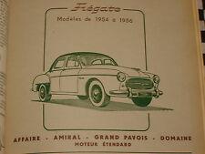 revue technique RENAULT FREGATE 1954-1956 AMIRAL DOMAINE GRAND-PAVOIS AFFAIRE