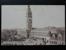 America CALIFORNIA San Francisco FERRY BUILDING - Old Postcard