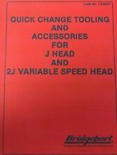 Bridgeport Quick Change Tooling & Accessories For J & 2J Head