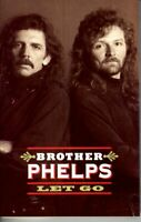 Brother Phelps Let Go 1993 Cassette Tape Album Classic Country Folk Rock Soft