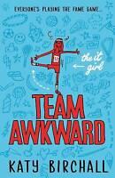 The It Girl: Team Awkward (It Girl 2), Birchall, Katy, New
