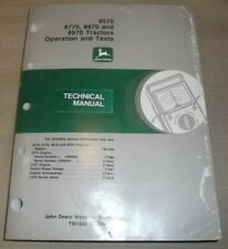 JOHN DEERE 8570 8770 8870 8970 TRACTOR TECHNICAL SERVICE OP TEST MANUAL TM1550