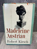 Madeleine Austrian by Robert Kirsch First Edition, Hardcover 1960