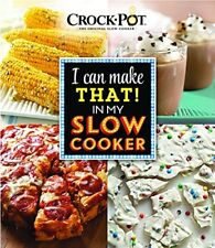 CROCK-POT® I Can Make That in My Slow Cooker