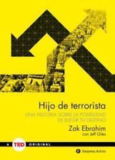 Hijo de Terrorista : UNA HISTORIA SOBRE LA POSIBILIDAD DE ELEGIR TU DESTINO...