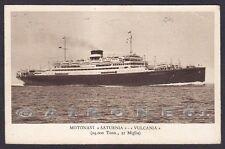 MOTONAVE SATURNIA 05b VULCANIA - COSULICH - NAVE MARINA SHIP Cartolina 1930