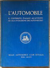 230) Libro Reale Automobile Club d'Italia G. Canestrini L'AUTOMOBILE Roma 1938