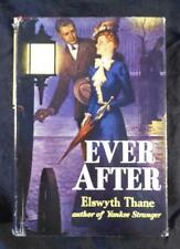 EVER AFTER by Elswyth Thane - Vintage Hawthorn BC Edition with Dust Jacket
