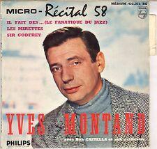 "YVES MONTAND ""MICRO-RECITAL 58"" 50'S EP PHILIPS 432372"