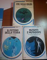 SPIE NELLO SPAZIO/MUTANTI E MUTAZIONI / IL FUTURO DELLA TERRA - Mondadori