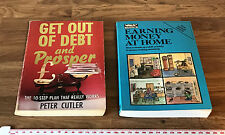 Get Out of Debt and Prosper Peter Cutler & Earning Money At Home (Which Books)