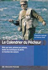 Livre le calendrier du pêcheur François Laforge - P.atrick Petit book