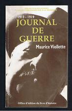 JOURNAL DE GUERRE 1913 1919   MAURICE VIOLLETTE  1994