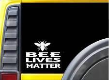 Bee Lives Matter Sticker k134 6 inch beekeeper decal
