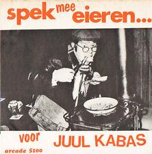 VL - JUUL KABAS - SPEK MEE EIEREN / DIE SMALLE MAXI-FRAK - Arcade 5100