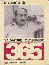 QUASIMODO Salvatore (Modica 1901 - Napoli 1968), Un anno di Salvatore Quasimodo