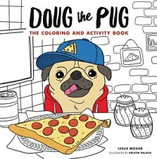 Doug the Pug: The Coloring and Activity Book by Mosier, Leslie