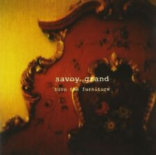 SAVOY GRAND - BURN THE FURNITURE  CD NEW+