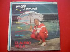 LP VINILE 33 GIRI-CLAUDIO VILLA-PIOGGIA DI SUCCESSI-FONTCETRA-1981-GRANADA E AL.