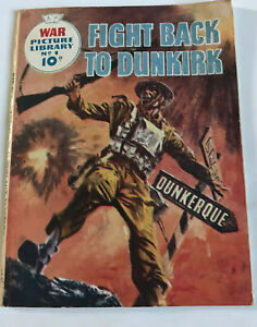 War Picture Library No 1 - Fight Back To Dunkirk / 1958 / Rare Comic