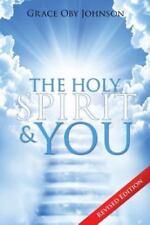 The Holy Spirit & You by Grace Oby Johnson (2015, Paperback)
