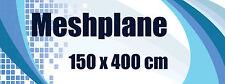 Meshplane  * Banner aus Mesh * Netzgitter Plane * 150x400 cm * bedruckt