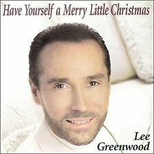 Have Yourself a Merry Little Christmas by Lee Greenwood (CD, Sep-2001, Free Fall