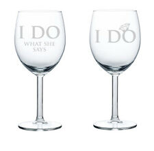 Wine Glass White Red 10oz Set of 2 Funny Bride Groom Wedding I Do What She Says