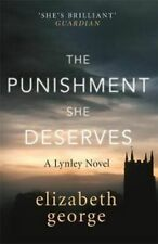 NEW The Punishment She Deserves By Elizabeth George Paperback Free Shipping