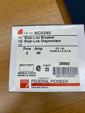 Federal Pioneer Schneider Electric FPE Stab-Lok Breaker NCO240 Push in 40Amp NEW