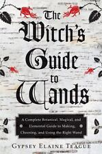 Witch's Guide to Wands Book ~ Wiccan Pagan Metaphysical Book Supply