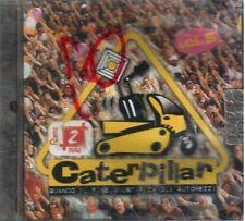 AA.VV. CATERPILLAR VOLUME 5 CD SIGILLATO