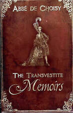 NEW The Transvestite Memoirs of the Abbe de Choisy by Abbé De Choisy