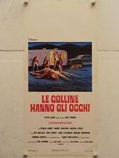 LE COLLINE HANNO GLI OCCHI regia Wes Craven locandina originale 1978