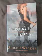 SIGNED by Author: Through the Veil by Shiloh Walker (2008, Paperback)