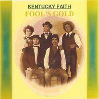 KENTUCKY FAITH - Fool's Gold (Bluegrass Gospel) CD