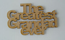 1 x MDF wooden GREATEST GRANDAD blank unpainted craft shape sign plaque topper