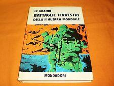 le grandi battaglie terrestri della ii guerra mondiale mondadori 1972 illus.