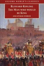 The Man Who Would Be King and Other Stories (Oxford World's Classics) by Kiplin