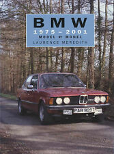 BMW 1975-2001: Model by Model by Laurence Meredith (Hardback, 2002)