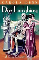 CAROLA DUNN ___ DIE LAUGHING ____ BRAND NEW ___ FREEPOST UK