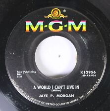 50'S & 60'S Nm! 45 Jaye P. Morgan - A World I Can'T Live In / When You Get What