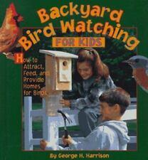 Backyard Bird Watching for Kids by Harrison, George H.